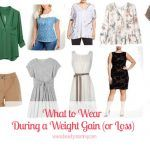 What to Wear During a Weight Gain (or Loss!)