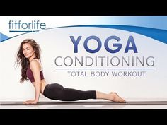Yoga Conditioning - Total Body Workout with Roxy Shahidi - YouTube