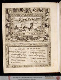 http://digi.ub.uni-heidelberg.de/diglit/pittoni1602/0008?sid=d7bda31461988cf8670de3ccaad084b2  Pittoni, Giovanni Battista ; Dolce, Lodovico  Imprese di diversi principi, duchi, signori, e d'altri personaggi et huomini illustri Venedig, 1602 [Cicognara Nr. 1939]