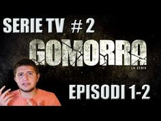 Serie TV #2: Gomorra - La serie - opinioni episodi (puntate 1 - 2) - YouTube