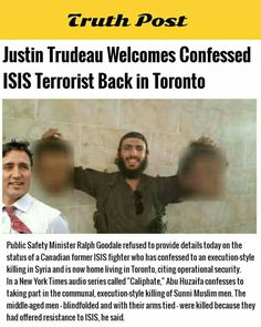 justin trudeau welcomes confessed ISIS terrorist back in Toronto Islam, Stupid People, People People, Liberal Hypocrisy, Clinton Foundation, Sandy Hook, Sad Stories, Political Quotes, Justin Trudeau