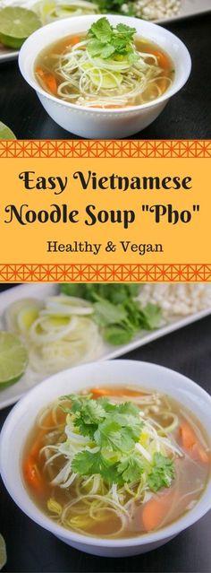 Vegan Vietnamese Pho Noodle Soup – an Easy Recipe.
