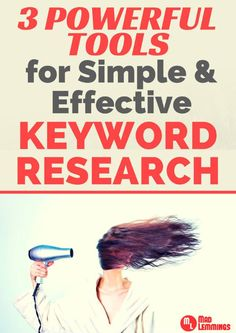 3 Powerful Tools for Simple and Effective Keyword Research