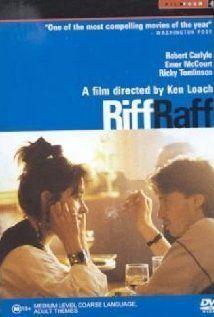 Riff-Raff  - Ken Loach