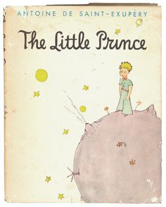 Never too old for this one. The Little Prince by Antoine De Saint-Exupery