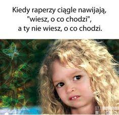 Very Funny Memes, Wtf Funny, Polish Memes, Smile Everyday, Best Memes, True Stories, Haha, Jokes, Humor