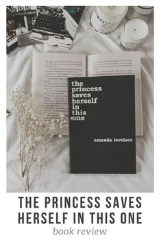 Book Review: the princess saves herself in this one by amanda lovelace draws heavily from rupi kaur's bestseller milk & honey with a stronger emphasis on female family relations and loss. One of the best poetry books of 2017.