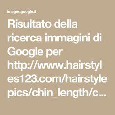 Risultato della ricerca immagini di Google per http://www.hairstyles123.com/hairstylepics/chin_length/chin_length_hairstyle_30.jpg
