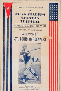 "Program for the St. Louis Cardinals' ""American Series"" tour of Cuba in 1940"