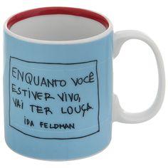 Ida - Vai Ter Louça Caneca 300 Ml Azul Claro/vermelho Reflexões Da Ida Feldman Choses Cool, Love Cafe, Personalized Mugs, Funny Mugs, Mug Cup, E Design, Sharpie, Diy Tutorial, Decoration