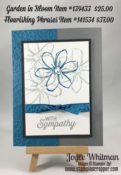 Garden in Bloom and Flourishing Phrases from Stampin' Up! were used for this sympathy card.