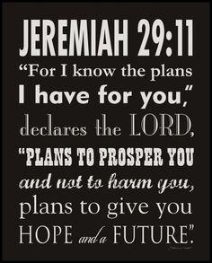 Jeremiah 29:11 - favorite verse!!
