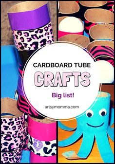 Big List of Cardboard Tube Crafts for Kids: paper towel tubes and toilet paper tubes