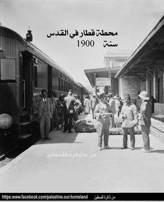 محطة القطار القدس، فلسطين ١٩٠٠  Train Station Jerusalem, Palestine 1900  Estación de tren Jerusalén, Palestina 1900