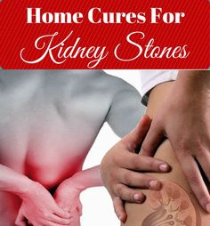Home Cures For Kidney Stones