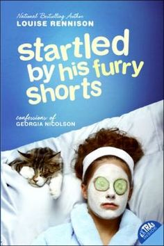 Startled by His Furry Shorts (Confessions of Georgia Nicolson Series #7) By: Louise Rennison