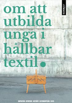 Om att utbilda i hållbar textil Bra Hacks, Sustainable Textiles, Class Projects, Sustainability, Reading, School, Books, Inspiration, Bra Tips