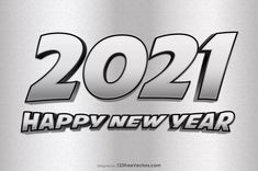 Free Silver New Year Background 2021 Happy New Year Hd, Happy New Year Banner, Happy New Year Images, New Year Greeting Cards, New Year Greetings, Vector Free Download, Free Vector Art, New Years Background, New Years Poster