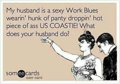Damn straight, married to a sexy guy in the coast guard