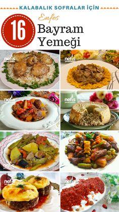 Tamamı denenmiş, şık sunumlu bayram yemekleri tarifleri, göz alıcı, geleneksel bayram yemekleri, yöresel tarifler ve resimli anlatımları 16 tarifle bu listede!