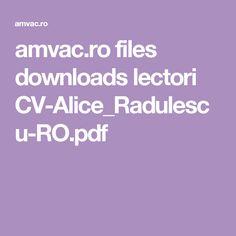 amvac.ro files downloads lectori CV-Alice_Radulescu-RO.pdf