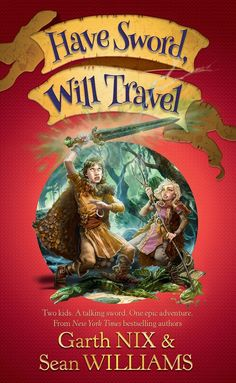 Australian cover of the first book of a new series with Garth Nix. https://www.allenandunwin.com/browse/books/childrens/Have-Sword-Will-Travel-Garth-Nix-and-Sean-Williams-9781742374024