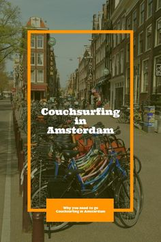 Couchsurfing Amsterdam - Why Couchsurfing in Amsterdam is Awesome #amsterdam #couchsurfing #amsterdamtravel #budgettravel #budgettraveltips #netherlands #netherlandstravel #holland #backpacking #backpackingtips #eurotrip