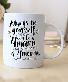 Look at this Hey Shabby Me 'Always Be Yourself' Mug on #zulily today!