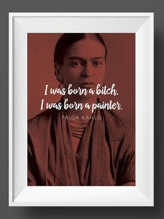 Frida Kahlo Art Print Poster Feminist Feminism Portrait Latin Women Typography Motivational Quote Red Mexican Icon Home Office Wall Decor