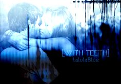 With Teeth by TalulaBlue: Edward is a 27-year-old alcoholic/addict struggling with his recovery. Bella is a 23-year-old who's moved back home after college. This fic chronicles how they meet, fall in love, and struggle with the complexities of their relationship.