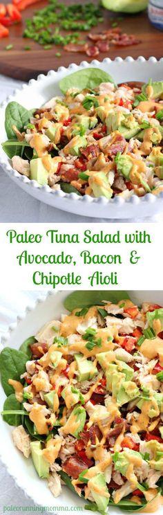 Paleo Tuna Salad with Avocado, Bacon and Chipotle aioli - Whole30, grain free, dairy free