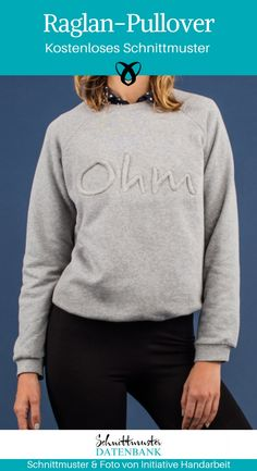 Raglan-Pullover Pullover Pullover pour Femmes Schnittmuster Pull Raglan Freebie Erwachsene Unisexe Damenpullover sportlich No related posts. Raglan Shirts, Raglan Pullover, Pullover Sweaters, Hooded Sweatshirts, Diy Clothes Kimono, Sewing Clothes, Belted Shirt Dress, Embroidered Clothes, Denim Fabric