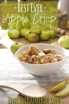Best Apple Crisp Recipe Ever!- family and friends always ask for the recipe whenever I make it.