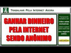 Trabalhar Pela Internet AgoraGANHAR DINHEIRO PELA INTERNET