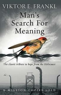 Mans Search for Meaning by Viktor Frankl...this book is at the top of my to read list.