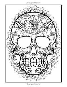 252 Best Sugar Skulls Day Of The Dead Coloring Pages For Adults