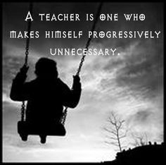Teaching and Learning: My Perspective: Teacher Quotes
