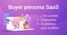 Buyer persona SaaS: 4 templates et 8 solutions pour le définir