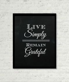 Live Simply Remain Grateful Saying by RubyBlissBlog on Etsy