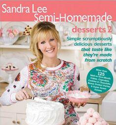 Sandra Lee Semi-HomemadeDesserts 2 (Sandra Lee Semi Homemade)