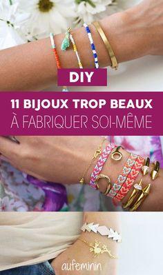 Ces DIY spécial bijoux pour fabriquer ses bracelets, colliers, boucles d'orteilles, etc. soi-même. Des idées d'ateliers bricolage qu'on adore.