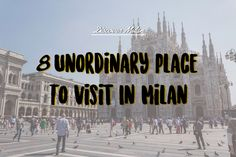 8 Unordinary Place to visit in Milan | Discover Milan   Here 8 Unordinary Place to Visit in Milan if you need some quite place and some good history point.  For any further infos just ask me here in the comment or contact me through my social!