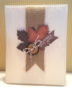 fall cards with leaves / cards leaves ; vintage leaves stampin up cards ; cards with leaves ; falling for leaves stampin up cards ; fall cards with leaves ; kaisercraft under the gum leaves cards Thanksgiving Cards, Holiday Cards, Christmas Cards, Burlap Card, Burlap Ribbon, Karten Diy, Leaf Cards, Greeting Cards Handmade, Handmade Fall Cards