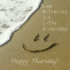 Smile Happy Thursday good morning thursday thursday quotes good morning quotes happy thursday thursday quote good morning thursday happy thursday quote beautiful thursday quotes thursday quotes for friends and family Happy Thursday Quotes, Thursday Morning Quotes, Thursday Greetings, Great Quotes, Inspirational Quotes, Motivational Photos, Motivational Monday, Weekday Quotes, A Course In Miracles