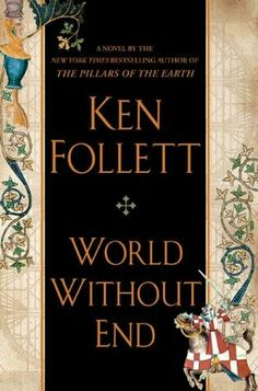 World Without End ** by Ken Follett