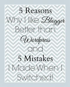 The Well Crafted Home: 5 Reasons why I like Blogger better than Wordpress and some mistakes I made when I tried to switch