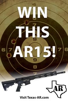 Win a Texas AR 5.56 Lone Star Rifle!  http://vy.tc/dQzes55 <-- Use Link To Enter (ends 7/8)