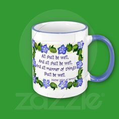 julian of norwich quotes | ... Ringer Mug - Mother Julian of Norwich quote | Zazzle.co.uk