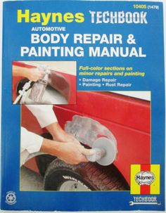 62 best auto paint body images on pinterest auto paint car the haynes automotive body repair painting manual divspan idlblproductdescfont faceverdana is a complete do it yourself guide br br strongwhat solutioingenieria Image collections