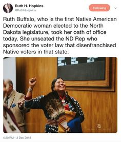 A kickass photo of new North Dakota state Rep Ruth Buffalo : TrollXChromosomes We Are The World, In This World, Faith In Humanity Restored, Intersectional Feminism, Badass Women, Equal Rights, The More You Know, Thats The Way, Women In History